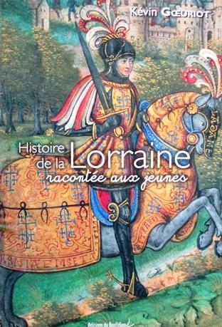 Histoire Lorraine enfants Kévin Goeuriot 2